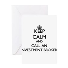 Keep calm and call an Investment Br Greeting Cards