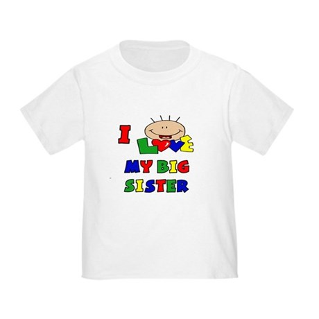 I Love My BIG Sister CUTE Baby/Toddler T-Shirt