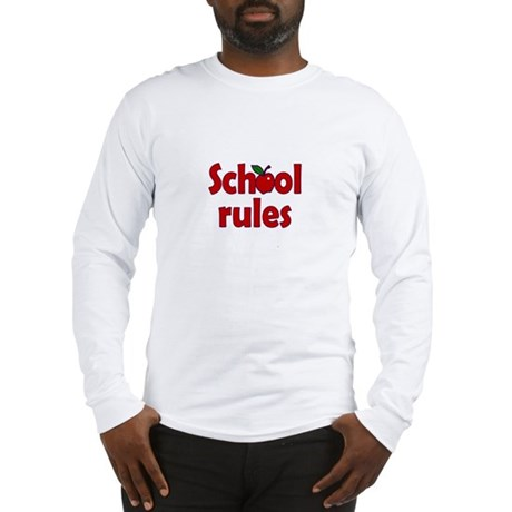 School Rules Long Sleeve T-Shirt