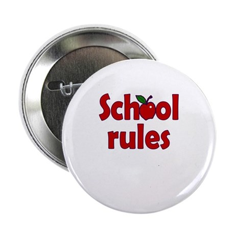 "School Rules 2.25"" Button (10 pack)"