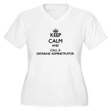 Keep calm and call a Database Ad Plus Size T-Shirt