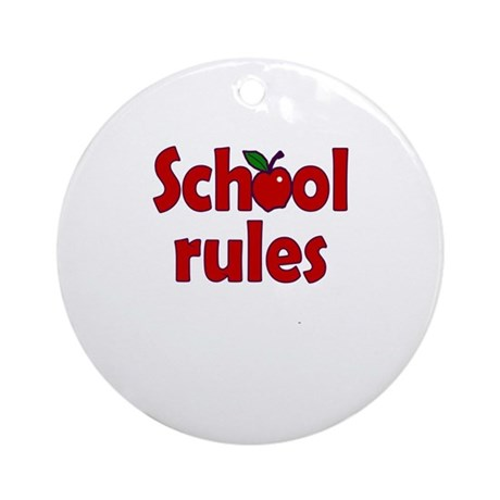 School Rules Ornament (Round)