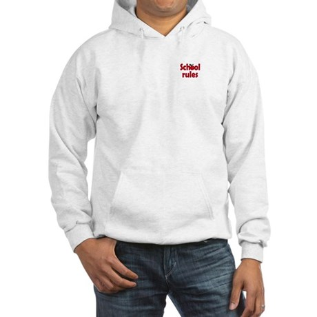 School Rules Hooded Sweatshirt