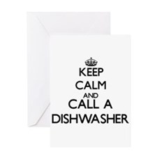Keep calm and call a Dishwasher Greeting Cards