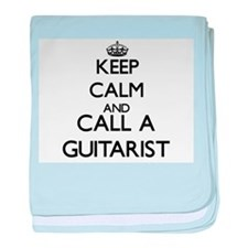 Keep calm and call a Guitarist baby blanket