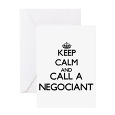 Keep calm and call a Negociant Greeting Cards