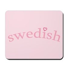 """Swedish with Heart"" Mousepad"