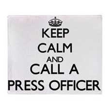 Keep calm and call a Press Officer Throw Blanket