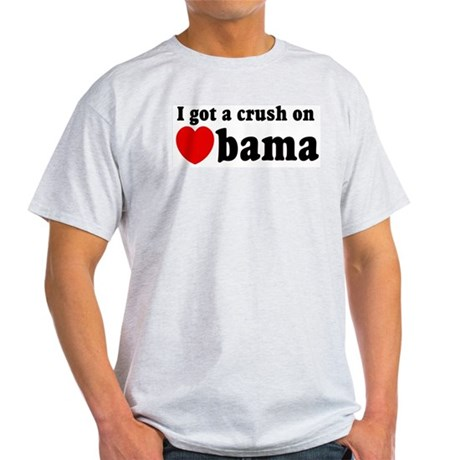 I got a crush on Obama (red h Light T-Shirt
