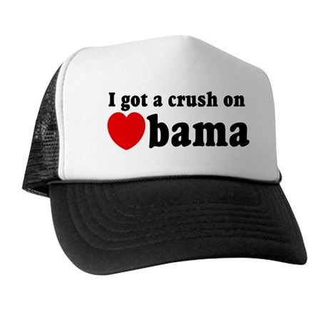 I got a crush on Obama (red h Trucker Hat