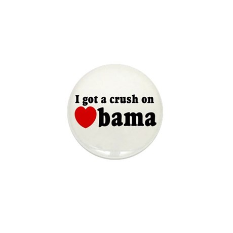 I got a crush on Obama (red h Mini Button