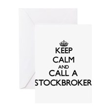 Keep calm and call a Stockbroker Greeting Cards