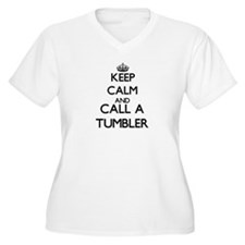 Keep calm and call a Tumbler Plus Size T-Shirt