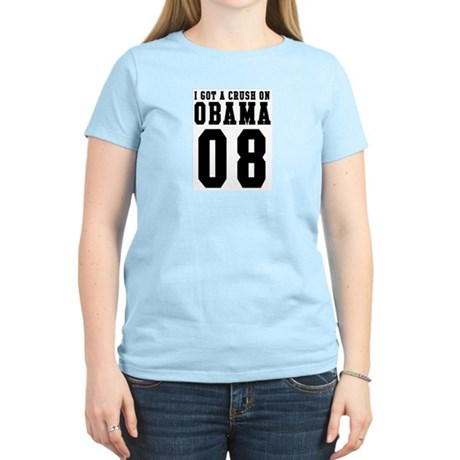 I Got a Crush on Obama 08 Women's Light T-Shirt