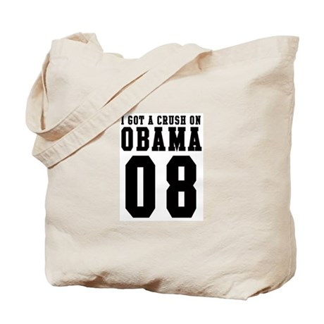 I Got a Crush on Obama 08 Tote Bag