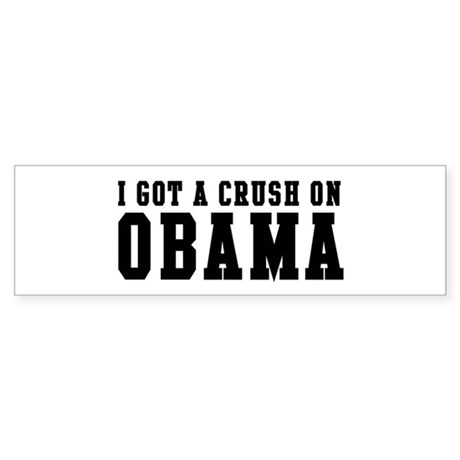 Crush on Obama 08 Bumper Sticker