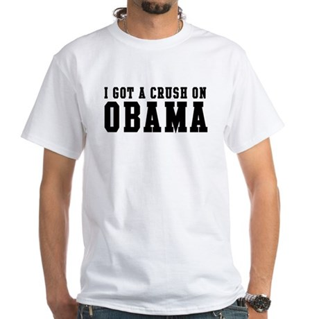 Crush on Obama 08 White T-Shirt