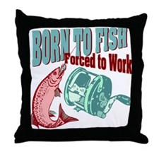 BORN TO FISH Throw Pillow