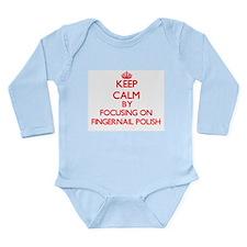 Keep Calm by focusing on Fingernail Poli Body Suit