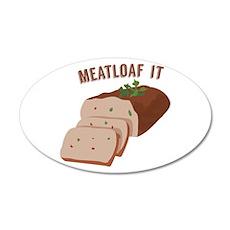 Meatloaf Like Mama Wall Decal