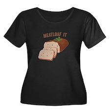 Meatloaf Like Mama Plus Size T-Shirt