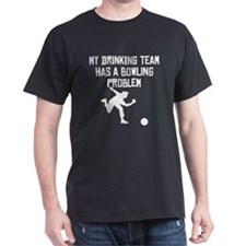 Bowling Problem T-Shirt