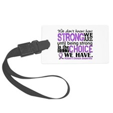 Hodgkin's Disease HowStrongWeAre Luggage Tag