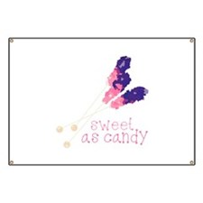Sweet As Candy Banner