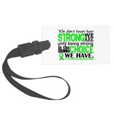 Lymphoma HowStrongWeAre Luggage Tag