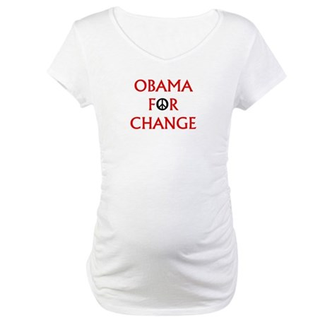 Obama for Change (Peace) Maternity T-Shirt