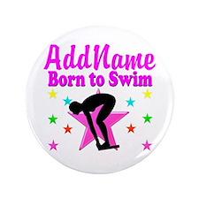 """SWIMMER DREAMS 3.5"""" Button"""