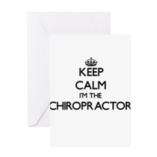 Keep calm I'm the Chiropractor Greeting Cards