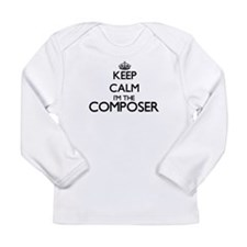 Keep calm I'm the Composer Long Sleeve T-Shirt
