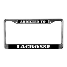 Addicted To Lacrosse License Plate Frame
