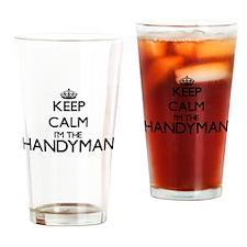 Keep calm I'm the Handyman Drinking Glass