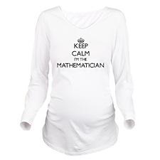 Keep calm I'm the Ma Long Sleeve Maternity T-Shirt