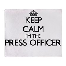 Keep calm I'm the Press Officer Throw Blanket