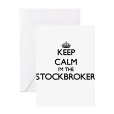 Keep calm I'm the Stockbroker Greeting Cards