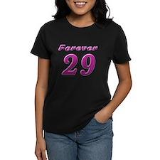Forever 29 Tee