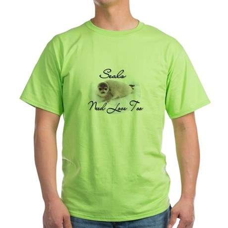 Seals Need Love Green T-Shirt
