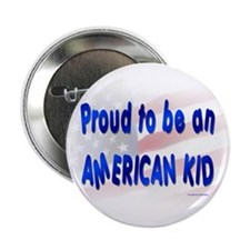 Proud To Be An American Kid Button