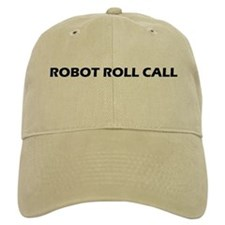 Robot Roll Call Baseball Cap