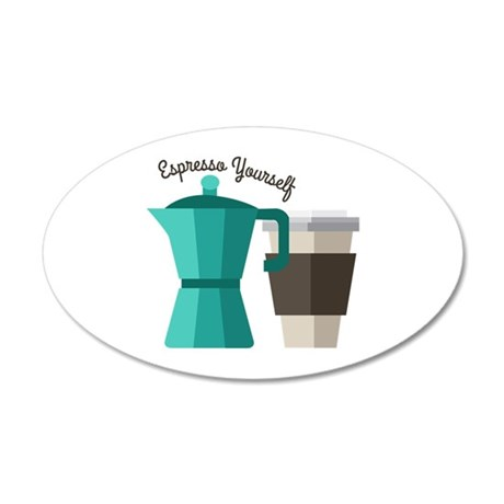 Expresso Yourself Wall Decal
