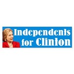 Independents For Clinton Bumper Sticker