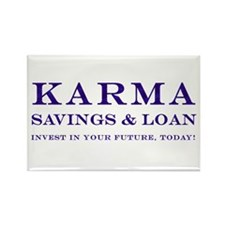 Karma Savings Loan Rectangle Magnet