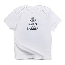 Keep calm I'm a Barber Infant T-Shirt