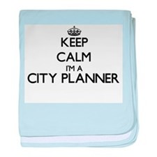 Keep calm I'm a City Planner baby blanket
