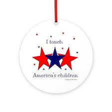 """Teach America's Children"" Ornament (Round)"