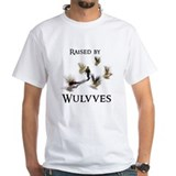 """Raised by Wulvves"" Shirt"