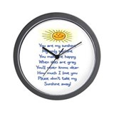 YOU ARE MY SUNSHINE.. Wall Clock